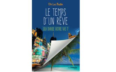 «Le temps d'un rêve» un roman de Luc Bodin