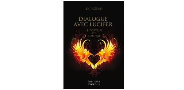«Dialogue avec Lucifer» un livre de Luc Bodin
