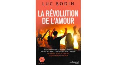 Un livre d'actualité : «La révolution de l'amour»